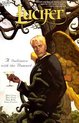 Lucifer Vol 03: A Dalliance with the Damned - Carey, Mike