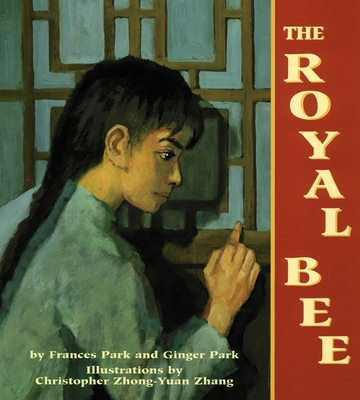 The Royal Bee - Park, Frances, and Park, Ginger