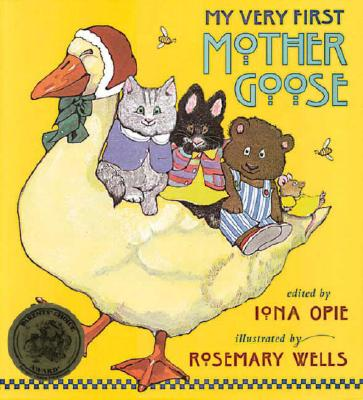 My Very First Mother Goose - Opie, Iona A (Editor)