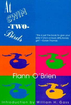 At Swim-Two-Birds - O'Brien, Flann, and Gass, William H, Mr., Ph.D. (Introduction by)