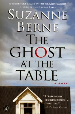 The Ghost at the Table - Berne, Suzanne