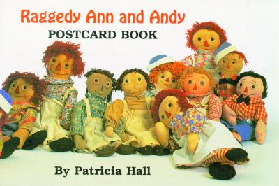Raggedy Ann and Andy Postcard Book - Hall, Patricia