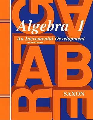 Saxon Algebra 1: Solutions Manual Third Edition 1998 - Saxon, and Saxon Publishers (Prepared for publication by)