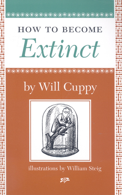 How to Become Extinct - Cuppy, Will