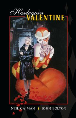 Harlequin Valentine - Gaiman, Neil, and Bolton, John, and Galman, Nell