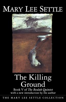 Killing Ground - Settle, Mary Lee