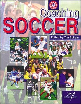 Coaching Soccer - National Soccer Coaches Association of a, and Schumm, Tim (Editor)