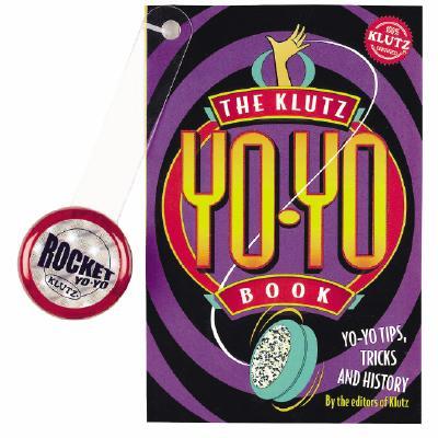 The Klutz Yo-Yo Book - Klutz Press (Editor)
