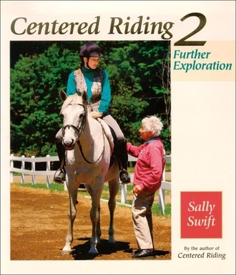 Centered Riding 2 - Swift, Sally
