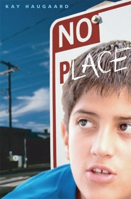 No Place - Haugaard, Kay