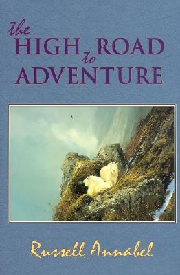 The High Road to Adventure - Annabel, Russell