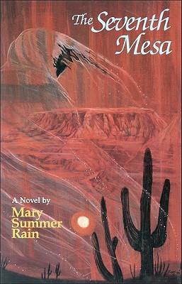 The Seventh Mesa - Summer Rain, Mary