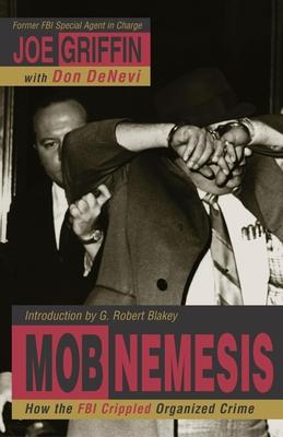 Mob Nemesis - Griffin, Joe, and DeNevi, Don