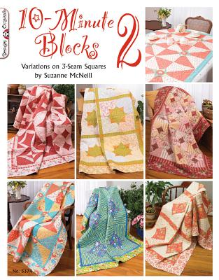 10-Minute Blocks 2: Variations on 3-Seam Squares - McNeill, Suzanne