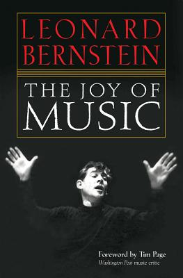 The Joy of Music - Bernstein, Leonard (Composer)