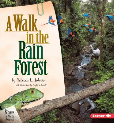A Walk in the Rain Forest - Johnson, Rebecca L