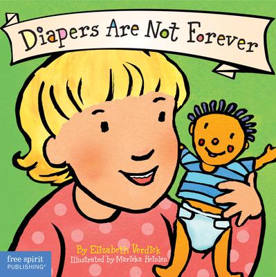 Diapers Are Not Forever - Verdick, Elizabeth