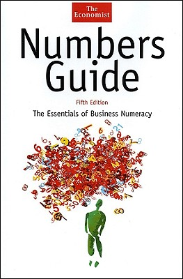 Numbers Guide: The Essentials of Business Numeracy - Stutely, Richard
