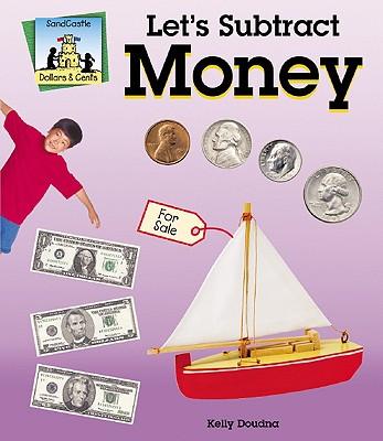 Let's Subtract Money - Doudna, Kelly