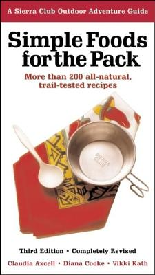 Simple Foods for the Pack - Axcell, Claudia, and Cooke, Diana, and Kath, Vikki Kinmont