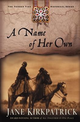 A Name of Her Own - Kirkpatrick, Jane