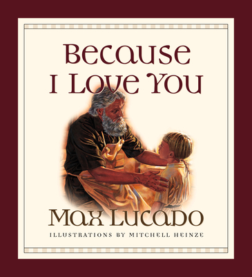 Because I Love You - Lucado, Max
