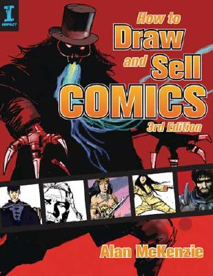 How to Draw and Sell Comics - McKenzie, Alan
