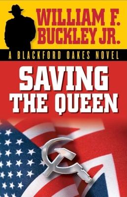 Saving the Queen - Buckley, William F, Jr.