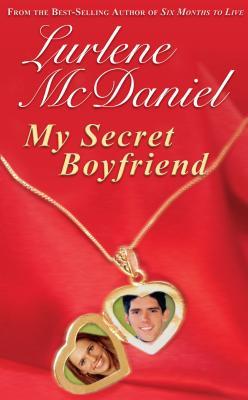 My Secret Boyfriend - McDaniel, Lurlene
