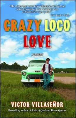 Crazy Loco Love - Villasenor, Victor
