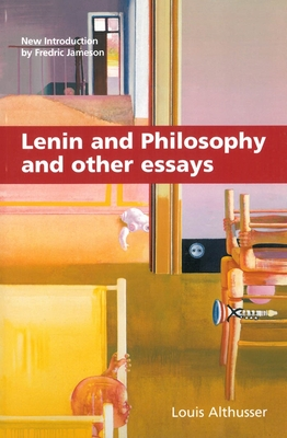 Lenin and Philosophy and Other Essays - Althusser, Louis, Professor