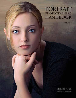 Portrait Photographer's Handbook - Hurter, Bill