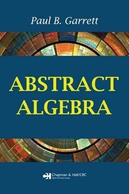 Abstract Algebra - Garrett, Paul B