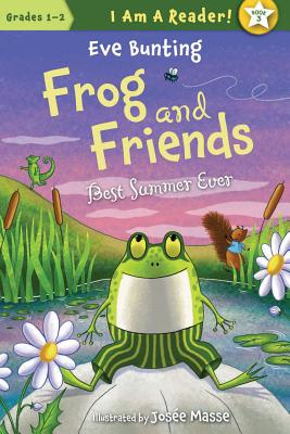 Frog and Friends: Best Summer Ever - Bunting, Eve