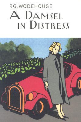 A Damsel in Distress - Wodehouse, P G