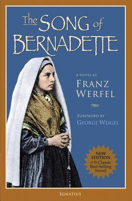 The Song of Bernadette - Werfel, Franz, and Lewisohn, Ludwig (Translated by)