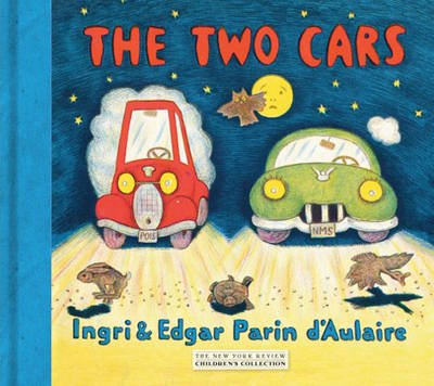 The Two Cars - D'Aulaire, Ingri, and D'Aulaire, Edgar Parin
