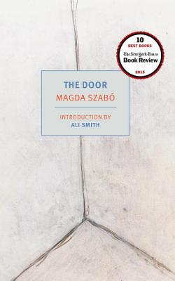 The Door - Szabo, Magda, Professor, and Rix, Len (Translated by), and Smith, Ali (Introduction by)