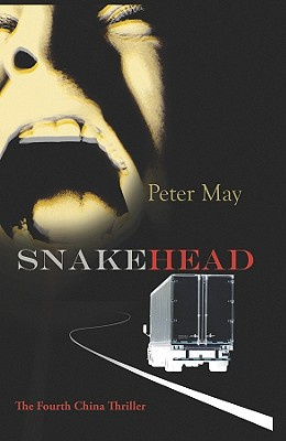 Snakehead: A China Thriller - May, Peter