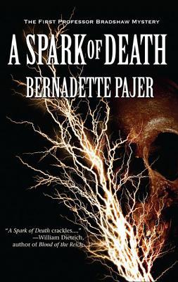 A Spark of Death - Pajer, Bernadette