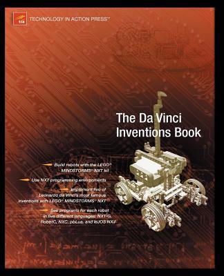 Advanced NXT: The Da Vinci Inventions Book - Scholz, Matthias Paul
