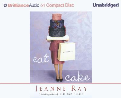 Eat Cake - Ray, Jeanne (Read by)