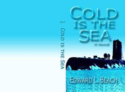 Cold Is the Sea - Beach, Edward Latimer