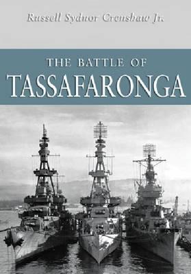 The Battle of Tassafaronga - Crenshaw, Russell Sydnor