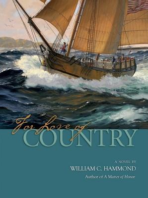 For Love of Country - Hammond, William C, and Hubbard, Douglas