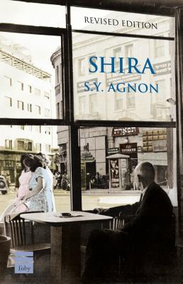 Shira - Agnon, S. Y.