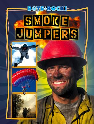 Smoke Jumpers - Gigliotti, Jim