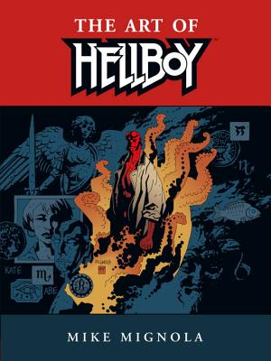 The Art of Hellboy - Mignola, Mike, and Allie, Scott (Editor), and Grazzini, Cary (Designer)