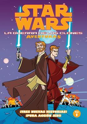 Star Wars la Guerra de los Clones Adventuras Volumen 1 - Blackman, Haden, and Caldwell, Ben (Illustrator)