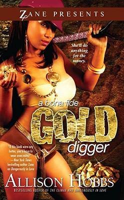A Bona Fide Gold Digger - Hobbs, Allison